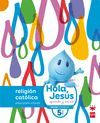 5 AÑOS HOLA,JESUS RELIGION CATOLICA 16