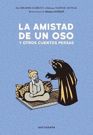 AMISTAD DE UN OSO Y OTROS CUENTOS PERSAS,LA