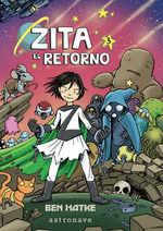 ZITA 03: EL RETORNO