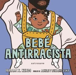 BEBÉ ANTIRRACISTA