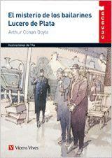 EL MISTERIO DE LOS BAILARINES. LUCERO DE PLATA