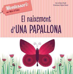EL NAIXEMENT D'UNA PAPALLONA (VVKIDS)