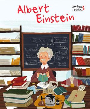 ALBERT EINSTEIN. HISTORIES GENIALS (VVKIDS)