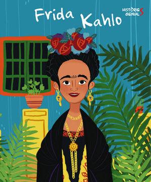 FRIDA KALHO. HISTORIES GENIALS (VVKIDS)
