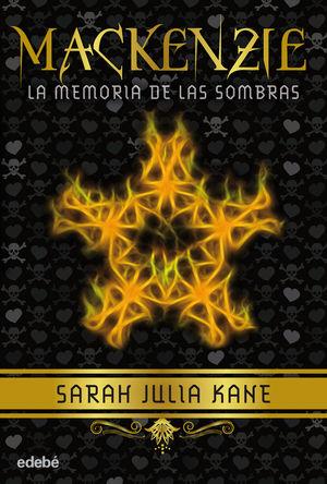 MACKENZIE: LA MEMORIA DE LAS SOMBRAS (VOL. I)