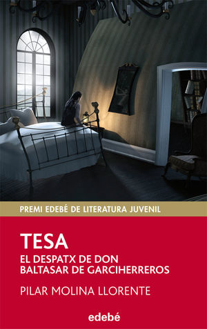 PREMIO EDEBÉ 2013 (XXI EDICIÓN). TESA. EL DESPATX DE DON BALTASAR DE GARCIHERRER