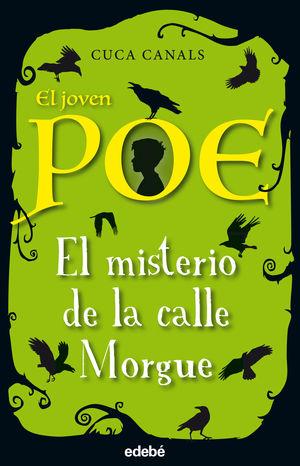 EL JOVEN POE: EL MISTERIO DE LA CALLE MORGUE
