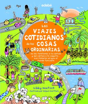 LOS VIAJES COTIDIANOS DE LAS COSAS ORDINARIAS