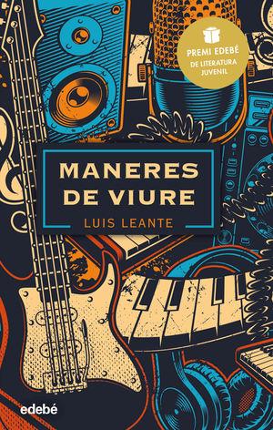 MANERES DE VIURE: PREMI EDEBÉ DE LITERATURA JUVENIL 2020