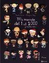 MI MUNDO DEL 1 AL 1000 Y MUCHO MÁS...