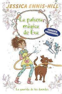 LA PULSERA MÁGICA DE EVA, 3. LA GUARIDA DE LOS DUENDES