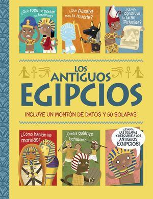 LOS ANTIGUOS EGIPCIOS. ¡UN LIBRO CON SOLAPAS!