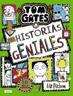 TOM GATES, 18. DIEZ HISTORIAS GENIALES