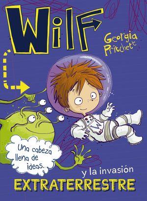 WILF Y LA INVASIÓN EXTRATERRESTRE. LIBRO 4