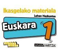 EUSKARA 1. HORMA-IRUDIAK.