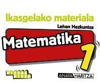 MATEMATIKA 1. HORMA-IRUDIAK.