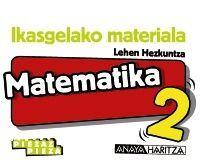 MATEMATIKA 2. HORMA-IRUDIAK.