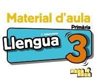 LLENGUA 3. MATERIAL D'AULA.