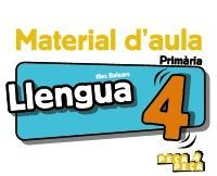 LLENGUA 4. MATERIAL D'AULA.