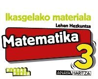 MATEMATIKA 3. HORMA-IRUDIAK.