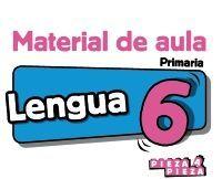 LENGUA 6. MATERIAL DE AULA.