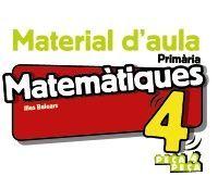MATEMÀTIQUES 4. MATERIAL D'AULA.