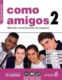 COMO AMIGOS 2 (A2). LIBRO DEL ALUMNO + DVD