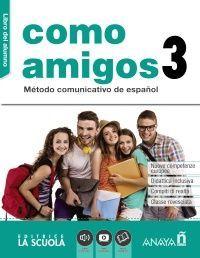COMO AMIGOS 3 (A2+). LIBRO DEL ALUMNO + DVD