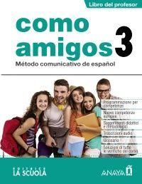 COMO AMIGOS 3 (B1). LIBRO DEL PROFESOR