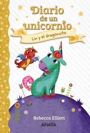 DIARIO DE UN UNICORNIO 2. LIN Y EL DRAGONCITO