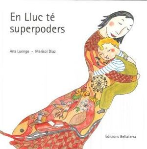 EN LLUC TE SUPERPODERS