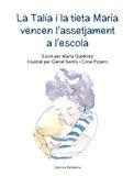 TALIA I LA TIETA MARIA VENCEN L'ASSETJAMENT A L'ESCOLA, LA