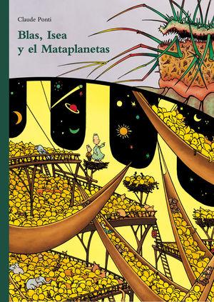 BLAS, ISEA Y EL MATAPLANETAS