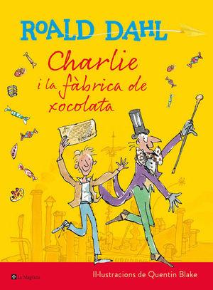 """CHARLIE I LA FÀBRICA DE XOCOLATA (EDICIÓ ESPECIAL """"CENTENARI ROALD DAHL"""")"""