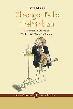 EL SENYOR BELLO I L'ELIXIR BLAU (ED. RÚSTICA)