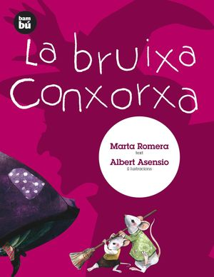 LA BRUIXA CONXORXA