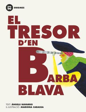 EL TRESOR D'EN BARBA BLAVA - ENIGMES