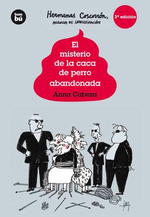 LAS HERMANAS COSCORRÓN, AGENCIA DE INVESTIGACIÓN. EL MISTERIO DE LA CACA DE PERR