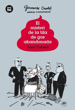 EL MISTERI DE LA TIFA DE GOS ABANDONADA