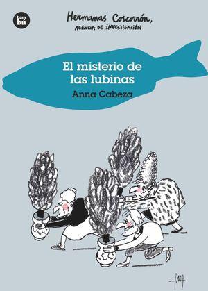 EL MISTERIO DE LAS LUBINAS. HERMANAS COSCORRÓN, AG