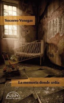 MEMORIA DONDE ARDÍA, LA