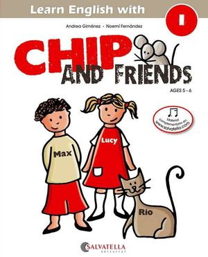 CHIP AND FRIENDS 1