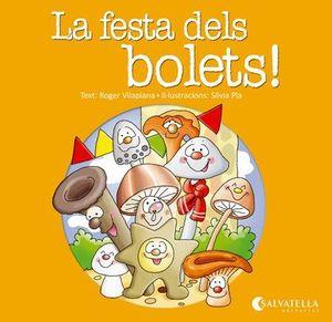LA FESTA DELS BOLETS!