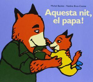 AQUESTA NIT, EL PAPA