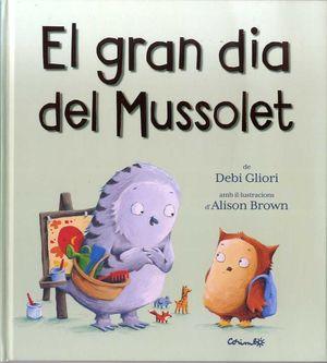 GRAN DIA DEL MUSSOLET, EL