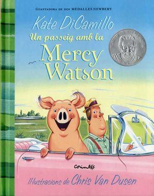 UN PASSEIG DE LA MERCY WATSON