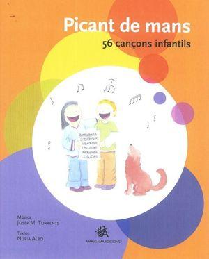PICANT DE MANS. 56 CANÇONS INFANTILS
