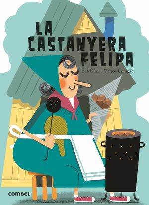 LA CASTANYERA FELIPA
