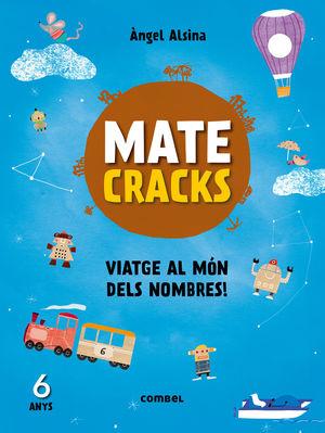 MATECRACKS VIATGE AL MÓN DELS NOMBRES! 6 ANYS