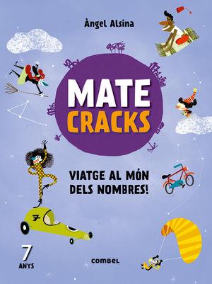 MATECRACKS VIATGE AL MÓN DELS NOMBRES! 7 ANYS